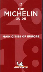 Vente livre :  Guide rouge ; main cities of Europe (édition 2018)  - Collectif Michelin