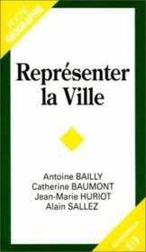 Vente livre :  Representer La Ville  - Laurent Bailly