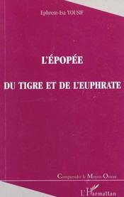 L'Epopee Du Tigre Et De L'Euphrate - Intérieur - Format classique