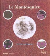 Le Montesquieu ; Les Lettres Persanes - Intérieur - Format classique