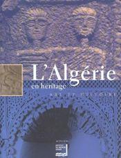 L'Algerie En Heritage, Art Et Histoire - Intérieur - Format classique