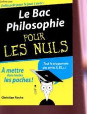 Le Bac Philosophie Pour Les Nuls (edition 2006) - Couverture - Format classique