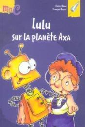Lulu sur la planete axa - Couverture - Format classique