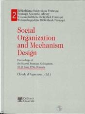 Social organization and mechanism design - Couverture - Format classique
