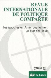 Revue Internationale De Politique Comparee T.12 ; Les Gauches En Amérique Latine : Un Etat Des Lieux - Couverture - Format classique