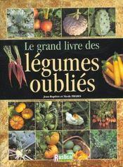 Le grand livre des legumes retrouves - Intérieur - Format classique
