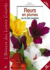 Fleurs en plumes au fil des saisons - Intérieur - Format classique