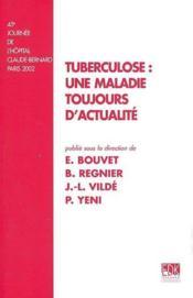 Tuberculose : une maladie toujours d'actualité - Couverture - Format classique