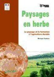 Paysages en herbe ; le paysage et la formation à l'agriculture durable - Couverture - Format classique
