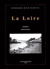 La Loire De Sa Source Son Embouchure - Couverture - Format classique