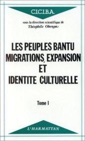 Les peuples t.1 ; migrations, expansion et identité culturelle - Couverture - Format classique