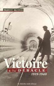 De la victoire à la débâcle, 1919-1940 - Intérieur - Format classique