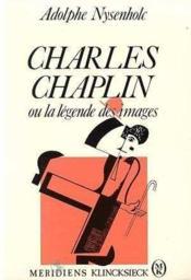 Nysenholc Ch.Chaplin Legende Images - Couverture - Format classique