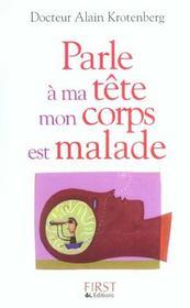 Parle A Ma Tete, Mon Corps Est Malade - Intérieur - Format classique