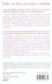 Parle A Ma Tete, Mon Corps Est Malade - 4ème de couverture - Format classique