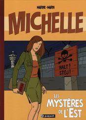 Michelle t.1 ; les mystères de l'Est - Intérieur - Format classique