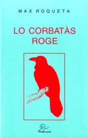 Lo Corbatas Roge - Couverture - Format classique