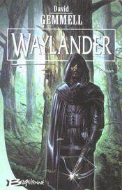 Le cycle de Drenaï - Waylander t.1 - Intérieur - Format classique