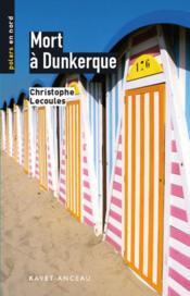 Mort à Dunkerque - Couverture - Format classique