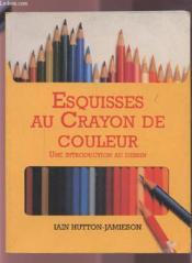 Esquisses Au Crayon De Couleur - Couverture - Format classique