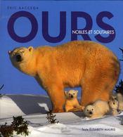 Ours ; nobles et solitaires - Intérieur - Format classique