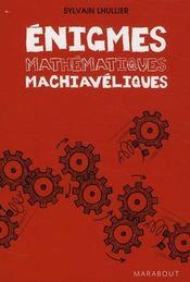 Énigmes mathématiques machiavéliques - Couverture - Format classique