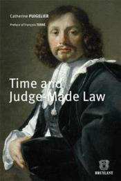 Vente livre :  Times and juge-made law  - Catherine Puigelier - Puigelier C.