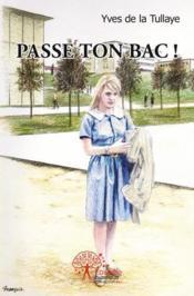 Passe Ton Bac ! - Couverture - Format classique