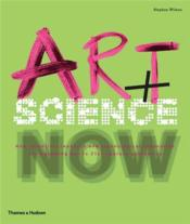 Art + Science Now (Paperback) /Anglais - Couverture - Format classique