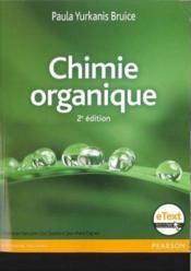 Chimie Organique 2ed+Etext - Couverture - Format classique