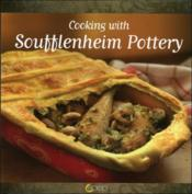 Vente livre :  Cooking with soufflenheim pottery  - Jean-Pierre Dezavelle