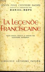 La Legende Franciscaine. - Couverture - Format classique