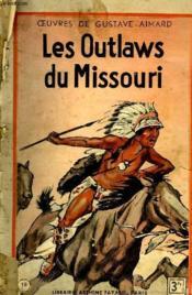 Les Outlaws Du Missouri. - Couverture - Format classique