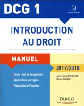 Vente  DCG 1 ; introduction au droit ; manuel et applications, QCM (édition 2017/2018)  - Bocquillon+Mariage - Martine Mariage - Jean-Francois Bocquillon