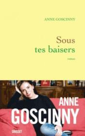 Vente  Sous tes baisers  - Anne Goscinny