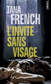 L'invité sans visage  - Tana French