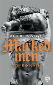 Vente  Marked men T.4 ; Nash  - Jay Crownover