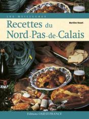 Les Meilleures Recettes Du Nord-Pas-De-Calais - Couverture - Format classique