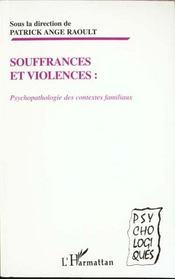 Souffrances Et Violences ; Psychopatologie Des Contextes Familliaux - Intérieur - Format classique
