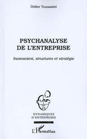 Psychanalyse De L'Entreprise ; Inconscient ; Structures Et Strategie - Intérieur - Format classique