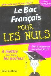 L / Es / S ; Le Bac Francais Pour Les Nuls (edition 2006