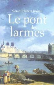 Le Pont Des Larmes - Intérieur - Format classique