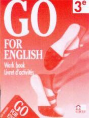 Go For English 3e / Livret D'Activites (Afrique Centrale) - Couverture - Format classique
