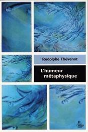 L'humeur métaphysique - Intérieur - Format classique