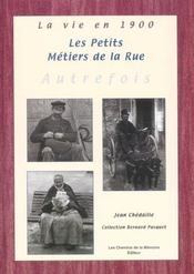 Les Petits Metiers De La Rue Autrefois - Intérieur - Format classique