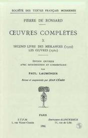 Tome X - Second Livre Des Meslanges (1559), Les Oeuvres (1560) - Couverture - Format classique