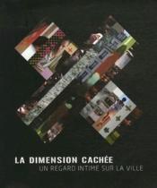 La dimension cachée ; une vision intime de la ville - Couverture - Format classique
