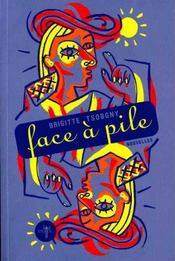 Face A Pile - Intérieur - Format classique