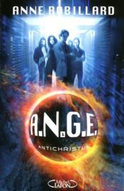 A.N.G.E. t.1 ; antichristus