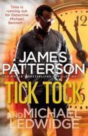 Vente livre :  Tick tock  - James Patterson - Michael Ledwidge